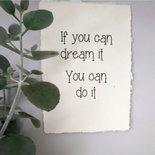 (Op) de Maalzolder - Poster If you can dream it